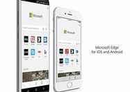 مرورگر مایکروسافت اج برای تمامی کاربران اندروید و iOS عرضه شد