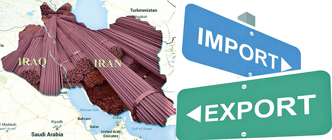 فرصتهای فولادی در روابط تهران-بغداد