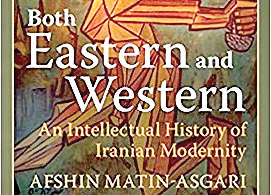 تاریخ روشنفکری ایران  به روایت دانشگاه کمبریج