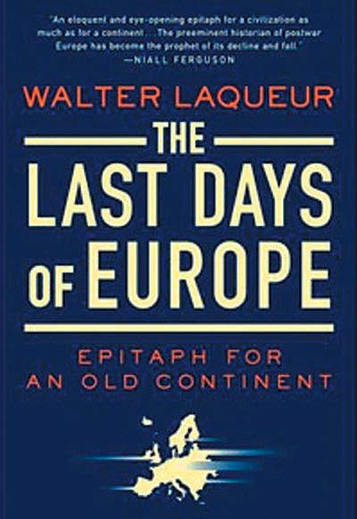 آخرین روزهای اروپا؛ مرثیهای برای قاره کهن